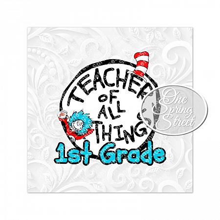 Dr. Seuss Day FIRST GRADE Teacher Of All Things-Teacher of all things, Dr. Seuss Day, thing 1, thing 2, Printable, Teacher gift, Elementary, Of all things,clip art, first grade, second grade, third grade, kindergarten, school, teachers appreciation, pta, Image, Clipart,