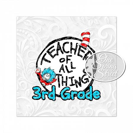 Dr. Seuss Day 3RD GRADE Teacher Of All Things-Teacher of all things, Dr. Seuss Day, thing 1, thing 2, Printable, Teacher gift, Elementary, Of all things,clip art, first grade, second grade, third grade, kindergarten, school, teachers appreciation, pta, Image, Clipart,
