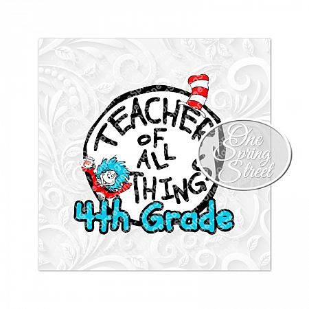 Dr. Seuss Day 4TH GRADE Teacher Of All Things-Teacher of all things, Dr. Seuss Day, thing 1, thing 2, Printable, Teacher gift, Elementary, Of all things,clip art, first grade, second grade, third grade, kindergarten, school, teachers appreciation, pta, Image, Clipart,