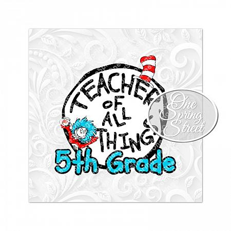 Dr. Seuss Day 5TH GRADE Teacher Of All Things-Teacher of all things, Dr. Seuss Day, thing 1, thing 2, Printable, Teacher gift, Elementary, Of all things,clip art, first grade, second grade, third grade, kindergarten, school, teachers appreciation, pta, Image, Clipart,