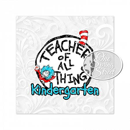 Dr. Seuss Day KINDERGARTEN Teacher Of All Things-Teacher of all things, Dr. Seuss Day, Printable, Image, Clipart, Teacher gift, Elementary, Of all things,