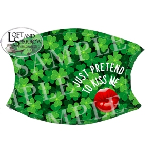 FACE MASK St Patrick's Day Kiss Me